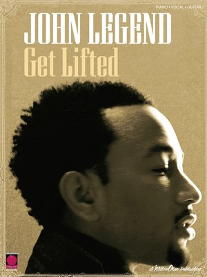 cover image of John Legend--Get Lifted (Songbook)