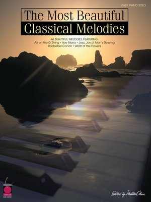 cover image of The Most Beautiful Classical Melodies (Songbook)