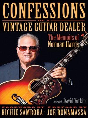 cover image of Confessions of a Vintage Guitar Dealer