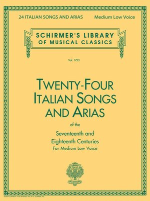 cover image of 24 Italian Songs & Arias--Medium Low Voice (Book only)