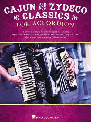 cover image of Cajun & Zydeco Classics for Accordion