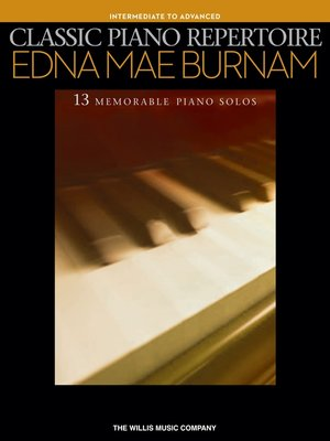 cover image of Classic Piano Repertoire--Edna Mae Burnam (Songbook)