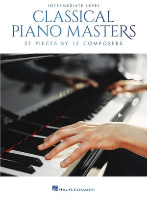cover image of Classical Piano Masters, Intermediate Level