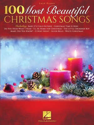 cover image of 100 Most Beautiful Christmas Songs Easy Piano Songbook