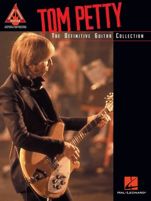 cover image of Tom Petty--The Definitive Guitar Collection (Songbook)