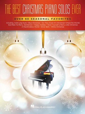 cover image of The Best Christmas Piano Solos Ever