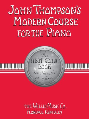 cover image of John Thompson's Modern Course for the Piano--First Grade (Book Only)