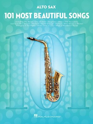 cover image of 101 Most Beautiful Songs for Alto Sax