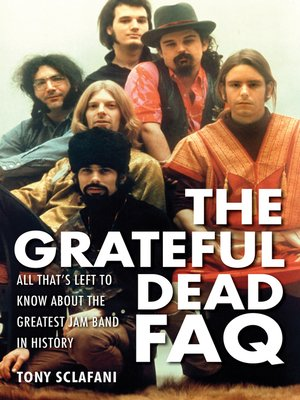 cover image of The Grateful Dead FAQ