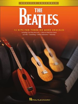 cover image of The Beatles for Ukulele Ensemble Songbook