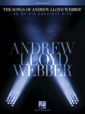 cover image of The Songs of Andrew Lloyd Webber