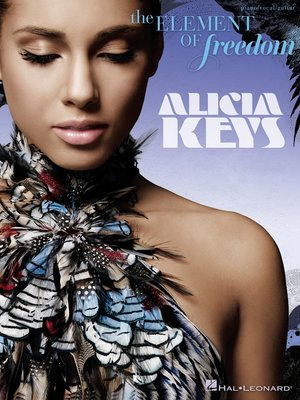 cover image of Alicia Keys--The Element of Freedom (Songbook)