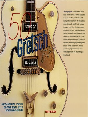 cover image of 50 Years of Gretsch Electrics