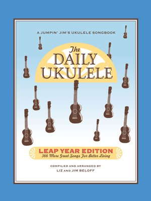 cover image of The Daily Ukulele--Leap Year Edition
