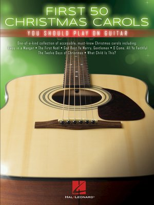 cover image of First 50 Christmas Carols You Should Play on Guitar