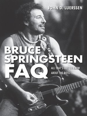 cover image of Bruce Springsteen FAQ