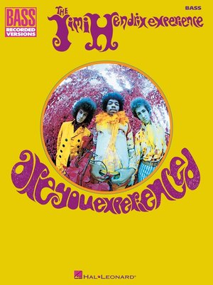 cover image of Jimi Hendrix--Are You Experienced (Songbook)