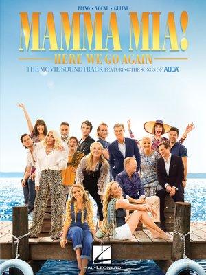 cover image of Mamma Mia!--Here We Go Again Songbook