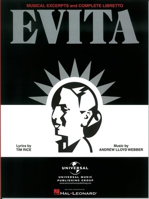 cover image of Evita--Musical Excerpts and Complete Libretto (Songbook)