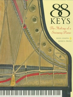 cover image of 88 Keys--The Making of a Steinway Piano