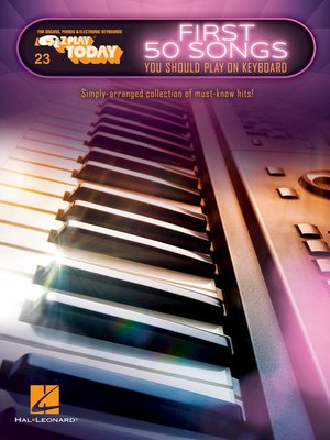 cover image of First 50 Songs You Should Play on Keyboard