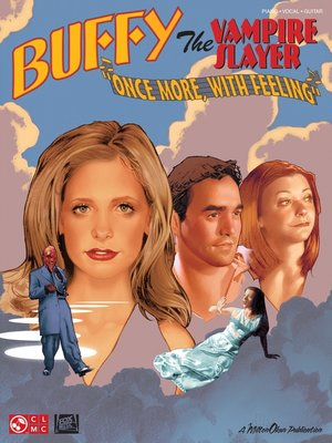cover image of Buffy the Vampire Slayer--Once More with Feeling (Songbook)