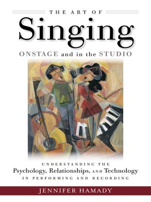 cover image of The Art of Singing on Stage and in the Studio