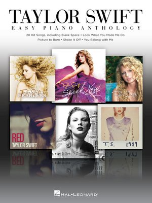 cover image of Taylor Swift--Easy Piano Anthology