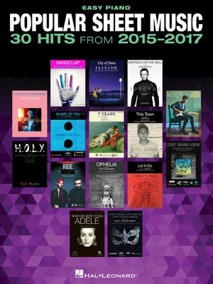 cover image of Popular Sheet Music--30 Hits from 2015-2017