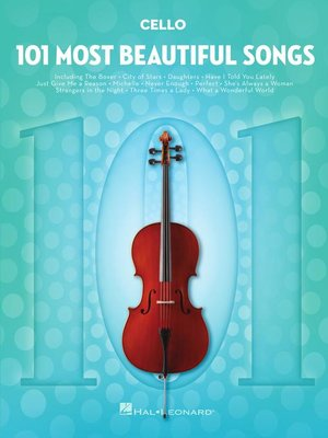 cover image of 101 Most Beautiful Songs for Cello