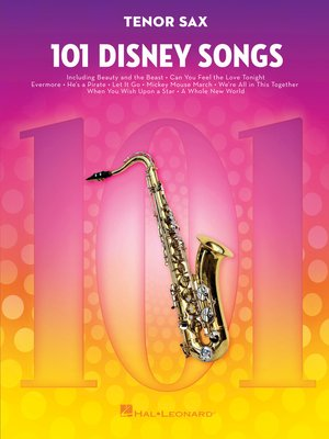 cover image of 101 Disney Songs for Tenor Sax