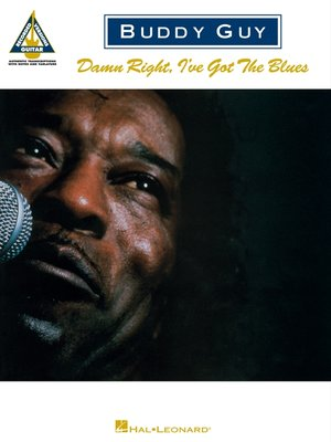 cover image of Buddy Guy--Damn Right, I've Got the Blues (Songbook)
