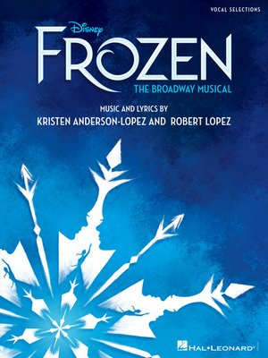 cover image of Disney's Frozen--The Broadway Musical Songbook