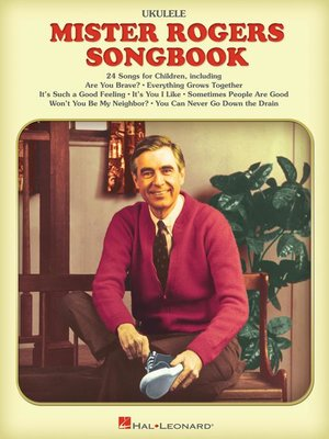 cover image of The Mister Rogers Ukulele Songbook