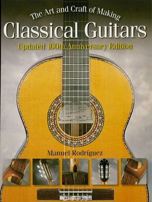 cover image of The Art and Craft of Making Classical Guitars