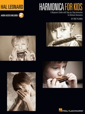 cover image of Harmonica for Kids--A Beginner's Guide with Step-by-Step Instruction for Diatonic Harmonica