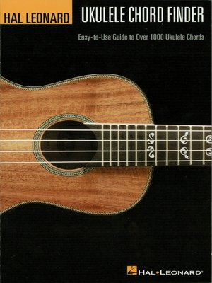 Hal Leonard Ukulele Chord Finder Music Instruction By Hal Leonard