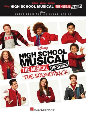 cover image of High School Musical: The Musical: The Series: The Soundtrack