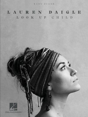 cover image of Lauren Daigle--Look Up Child Songbook