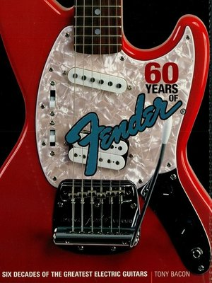cover image of 60 Years of Fender