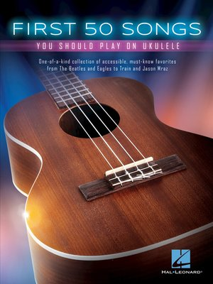 cover image of First 50 Songs You Should Play on Ukulele