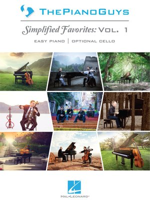 cover image of The Piano Guys--Simplified Favorites, Volume 1