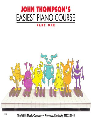 cover image of John Thompson's Easiest Piano Course--Part 1--Book Only