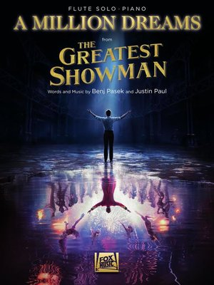 cover image of A Million Dreams (from the Greatest Showman) Flute with Piano Accompaniment Sheet Music