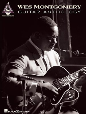 cover image of Wes Montgomery Guitar Anthology (Songbook)