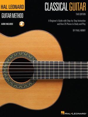 cover image of Hal Leonard Classical Guitar Method (Tab Edition)
