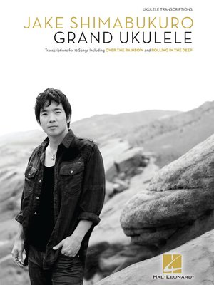 cover image of Jake Shimabukuro--Grand Ukulele Songbook