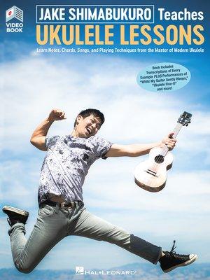 cover image of Jake Shimabukuro Teaches Ukulele Lessons