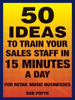cover image of 50 Ideas to Train Your Sales Staff in 15 Minutes a Day