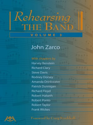 cover image of Rehearsing the Band, Volume 3